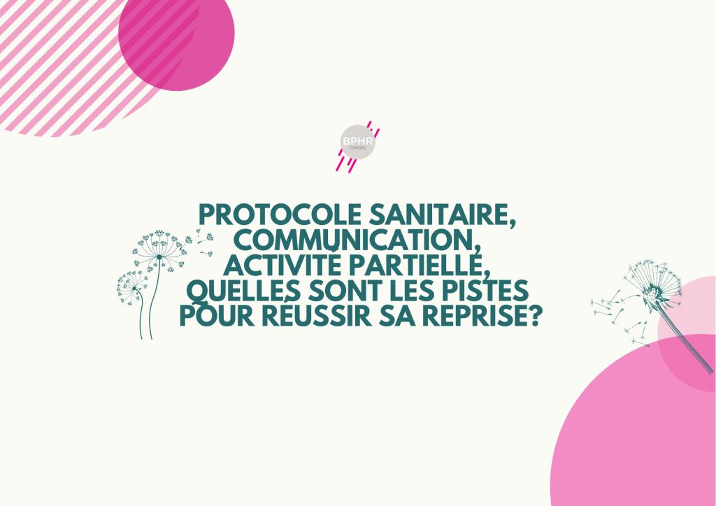 PROTOCOLE SANITAIRE COMMUNICATION ACTIVITE PARTIELLE