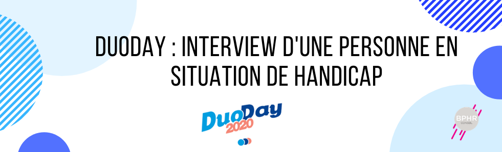duoday : interview d'une personne en situation de handicap